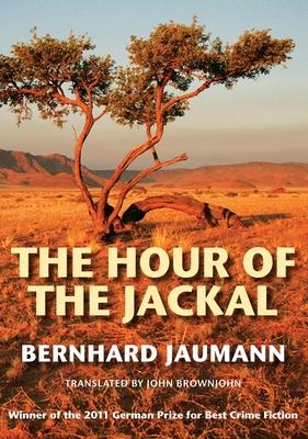 The Hour of the Jackal - Jaumann, Bernhard