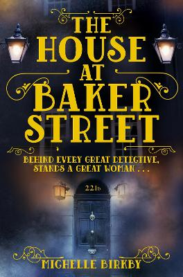 The House at Baker Street - Birkby, Michelle