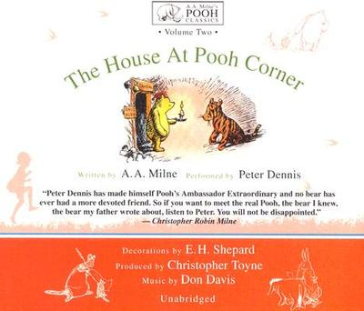 The House at Pooh Corner - Milne, A A, and Davis, Don (Instrumental soloist), and Toyne, Christopher (Producer)