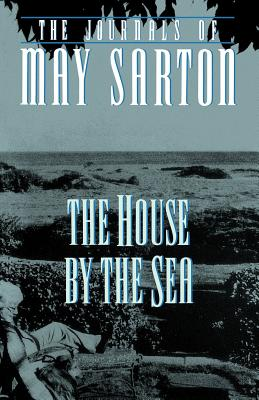The House by the Sea - Sarton, May