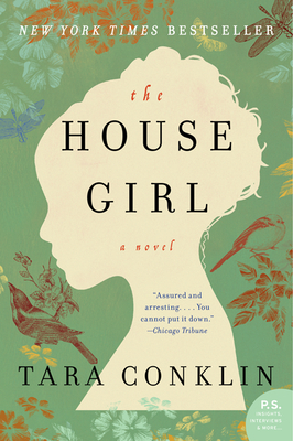 The House Girl - Conklin, Tara