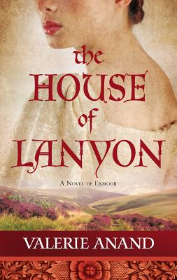 The House of Lanyon - Anand, Valerie