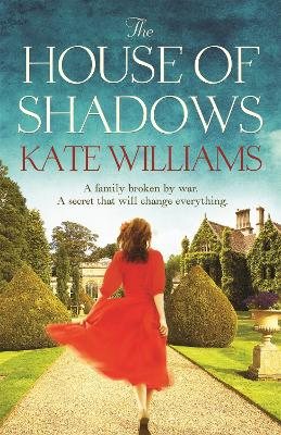 The House of Shadows - Williams, Kate