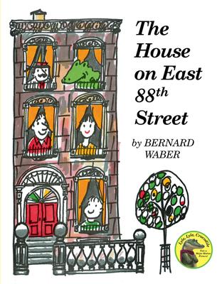 The House on East 88th Street - Waber, Bernard