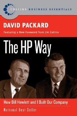 The HP Way: How Bill Hewlett and I Built Our Company - Packard, David