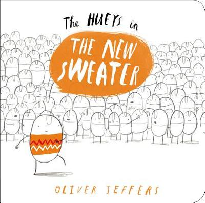 The Hueys in the New Sweater - Jeffers, Oliver
