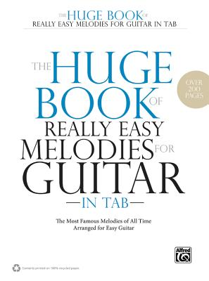 The Huge Book of Really Easy Melodies for Guitar in Tab: The Most Famous Melodies of All Time Arranged for Easy Guitar - Cramer, Matthew