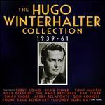 The Hugo Winterhalter Collection: 1939-61