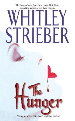 The Hunger - Strieber, Whitley