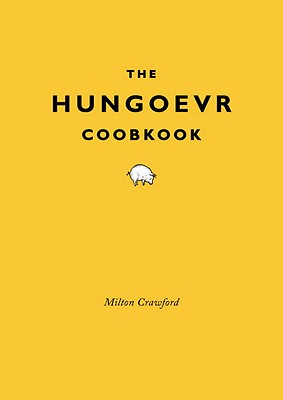 The Hungover Cookbook - Crawford, Milton