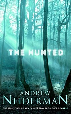 The Hunted - Neiderman, Andrew