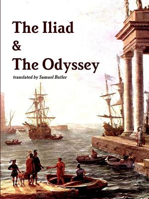 The Iliad & the Odyssey - Homer