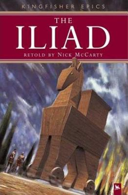 The Iliad - McCarty, Nick (Retold by)
