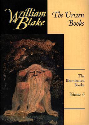 The Illuminated Books of William Blake, Volume 6: The Urizen Books - Blake, William, and Worrall, David (Editor)