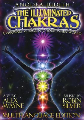 The Illuminated Chakras DVD - Judith, Anodea