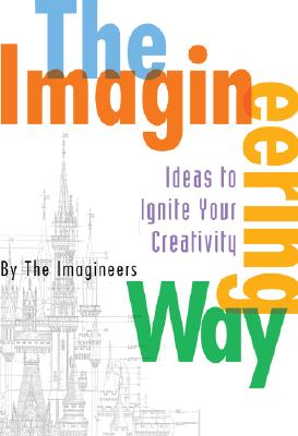 The Imagineering Way -