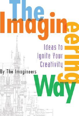 The Imagineering Way - The Imagineers