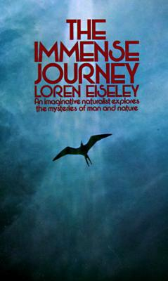 The Immense Journey - Eiseley, Loren C