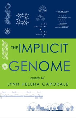 The Implicit Genome - Caporale, Lynn (Editor)
