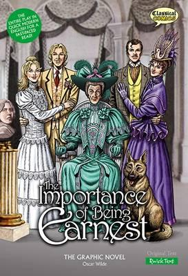 The Importance of Being Earnest the Graphic Novel: Quick Text - Wilde, Oscar, and Stokes, John (Illustrator)