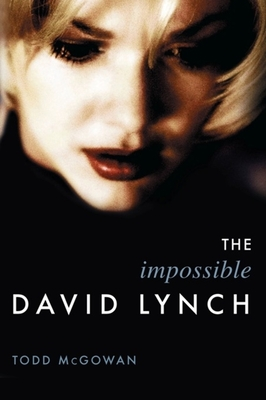 The Impossible David Lynch - McGowan, Todd, Professor