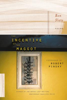The Incentive of the Maggot - Slate, Ron