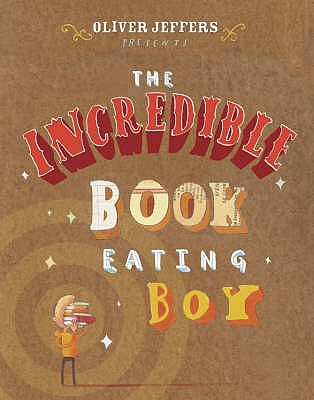 The Incredible Book Eating Boy -