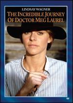 The Incredible Journey of Dr. Meg Laurel - Guy Green