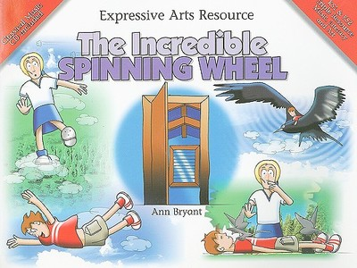 The Incredible Spinning Wheel - Bryant, Ann