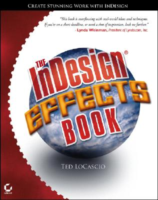 The InDesign Effects Book - LoCascio, Ted