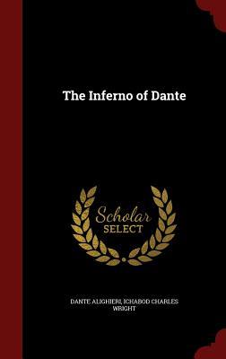 The Inferno of Dante - Alighieri, Dante, Mr., and Wright, Ichabod Charles