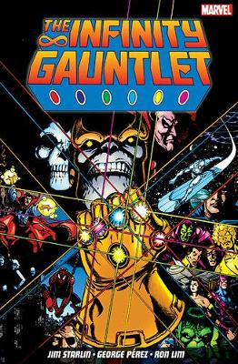 The Infinity Gauntlet - Starlin, Jim