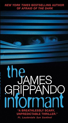 The Informant - Grippando, James