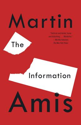 The Information - Amis, Martin