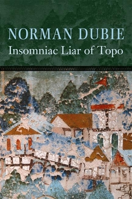 The Insomniac Liar of Topo - Dubie, Norman