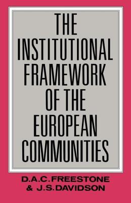The Institutional Framework of the European Communities - Davidson J, S