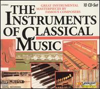 The Instruments of Classical Music - Akademie für Alte Musik, Berlin; Armin Thalheim (harpsichord); Bavarian Radio Symphony Orchestra; Bernd Heiser (french horn);...