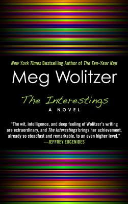 The Interestings - Wolitzer, Meg
