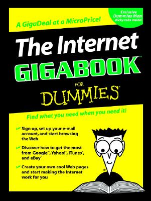The Internet Gigabook for Dummies - Weverka, Peter, and Bove, Tony, and Chambers, Mark L