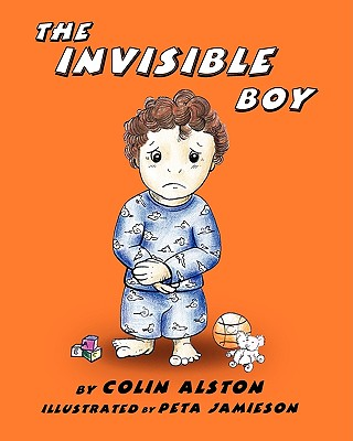 The Invisible Boy - Alston, Colin