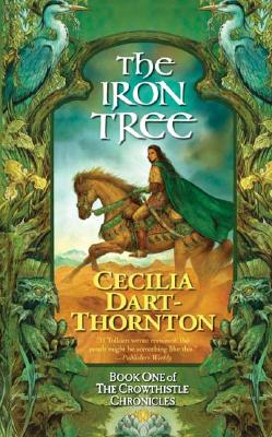 The Iron Tree - Dart-Thornton, Cecilia