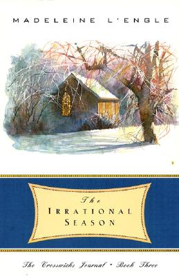 The Irrational Season - L'Engle, Madeleine