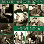 The Irving Berlin Songbook, Vol. 3
