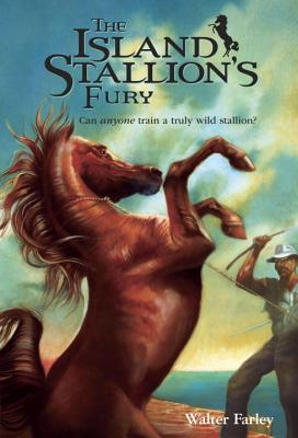 The Island Stallion's Fury - Farley, Walter