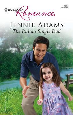 The Italian Single Dad - Adams, Jennie