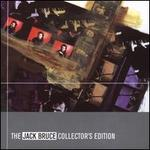 The Jack Bruce Collector?s Edition