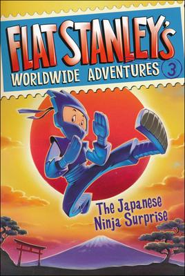 The Japanese Ninja Surprise - Pennypacker, Sara, and Pamintuan, Macky (Illustrator), and Brown, Jeff (Creator)