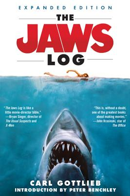 The Jaws Log - Gottlieb, Carl, and Benchley, Peter (Introduction by)