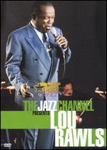 The Jazz Channel Presents Lou Rawls