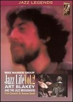 The Jazz Life, Vol. 2: Art Blakey and the Mike Mainieri Group